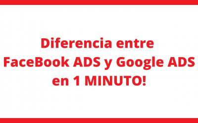 Diferencia entre FaceBook Ads y Google Ads en 1 MINUTO